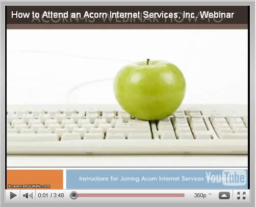 Click here to Watch the How to Attend an Acorn Internet Services Webinar