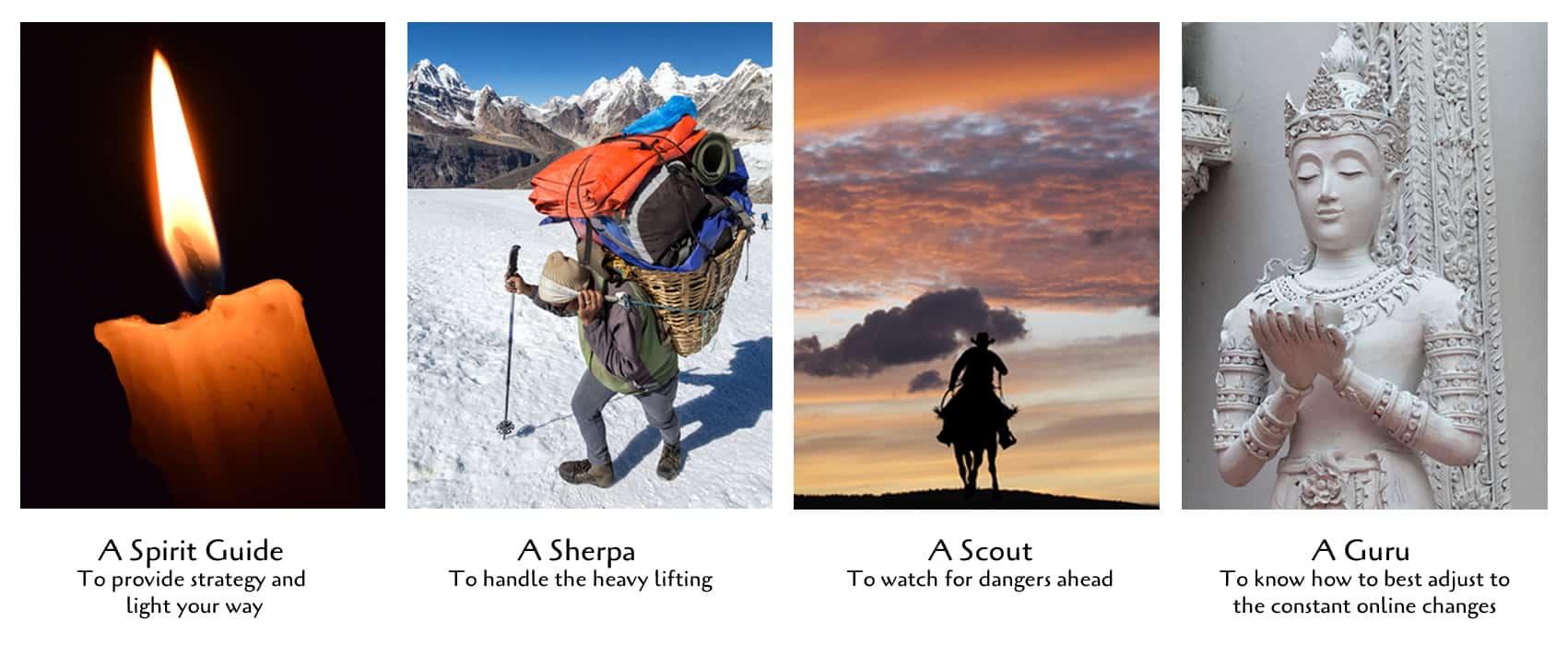 Spirit Guide, Sherpa, Scout and Guru